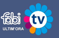 FABI TV - News Ultim'ora