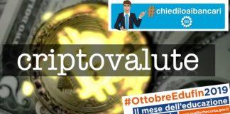 #chiediloaibancari criptovalute
